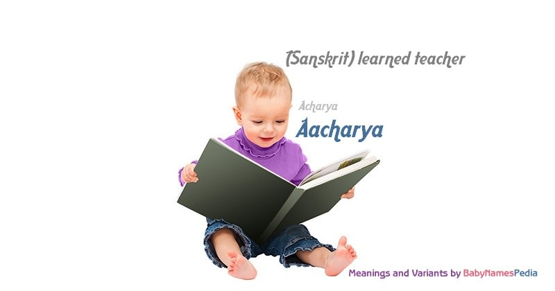 Meaning of the name Aacharya