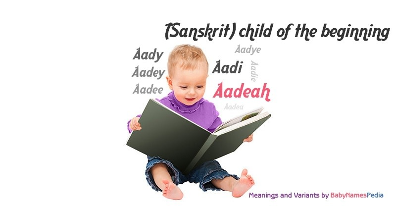 Meaning of the name Aadeah