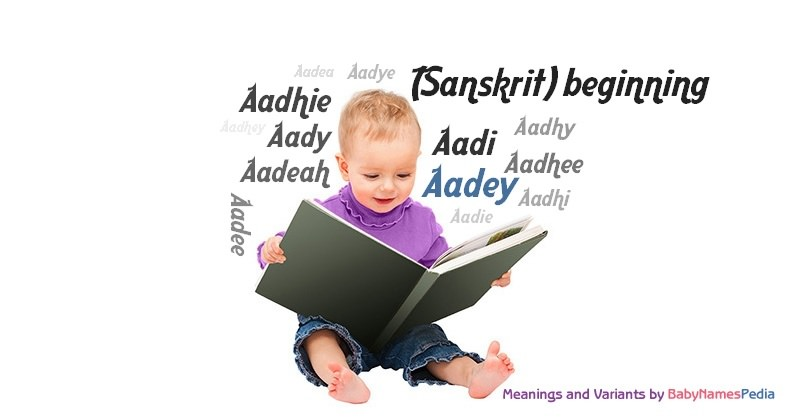 Meaning of the name Aadey