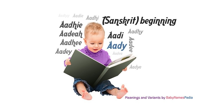 Meaning of the name Aady
