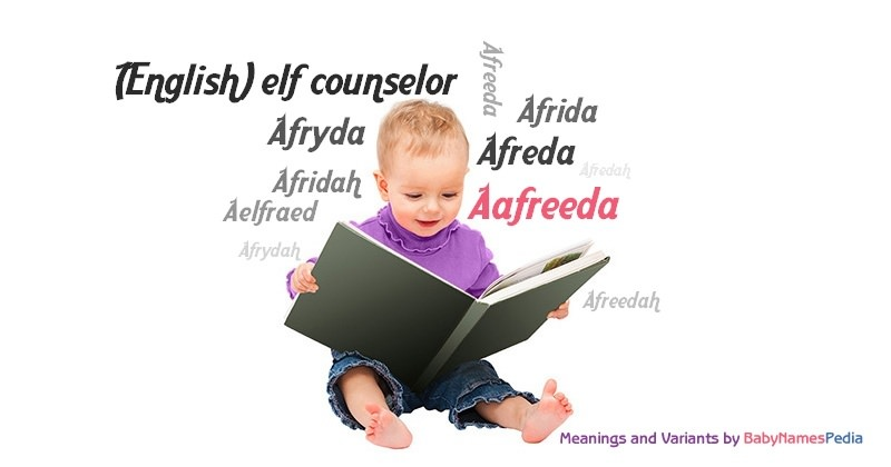 Meaning of the name Aafreeda