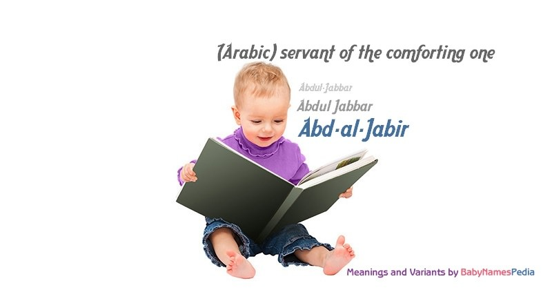 Meaning of the name Abd-al-Jabir