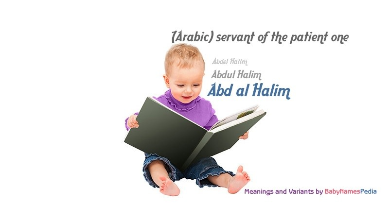 Meaning of the name Abd al Halim