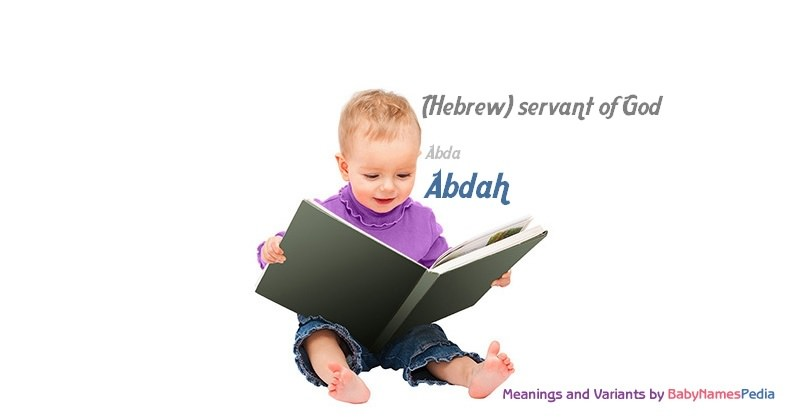 Meaning of the name Abdah