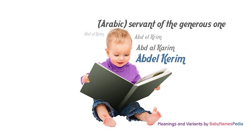 Meaning of the name Abdel Kerim