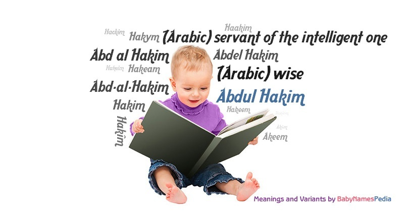 Meaning of the name Abdul Hakim