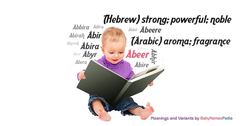 Meaning of the name Abeer