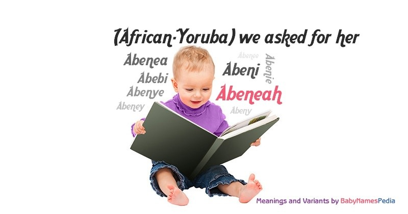 Meaning of the name Abeneah