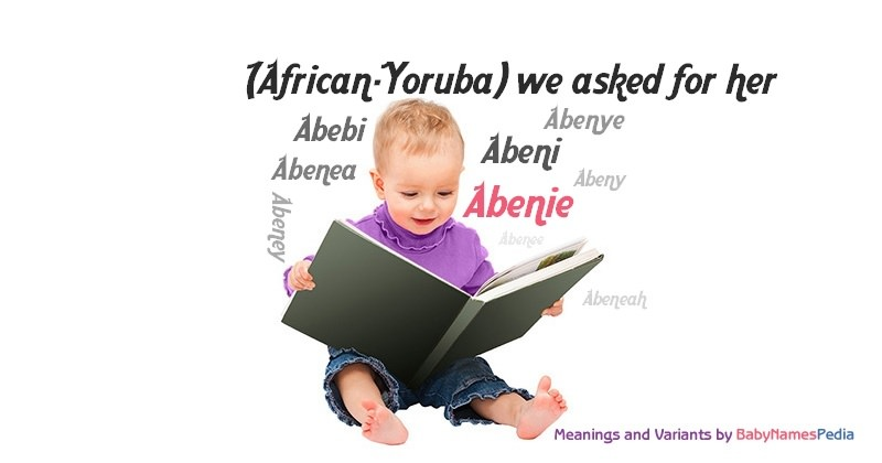 Meaning of the name Abenie