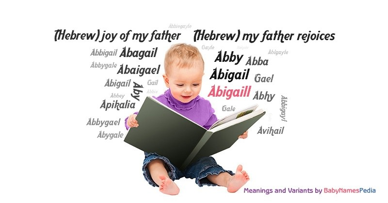 Meaning of the name Abigaill