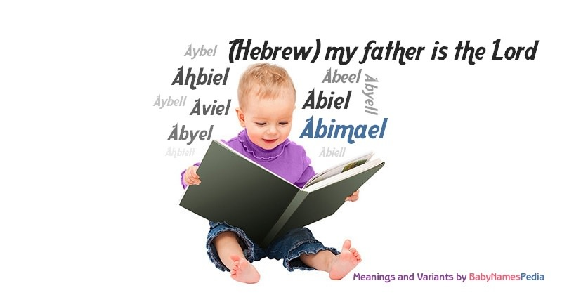 Meaning of the name Abimael