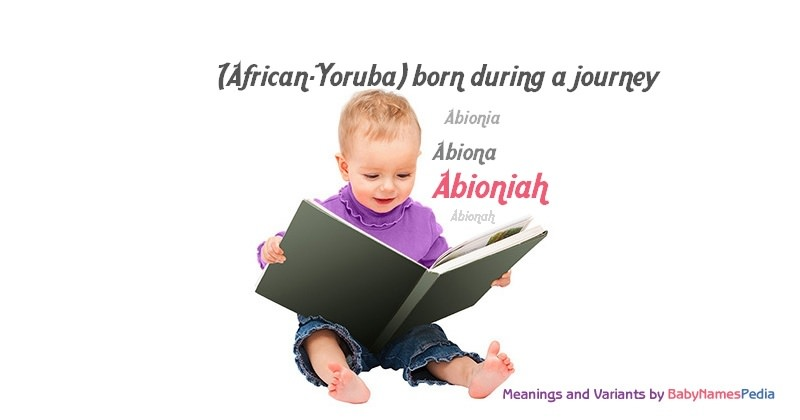 Meaning of the name Abioniah