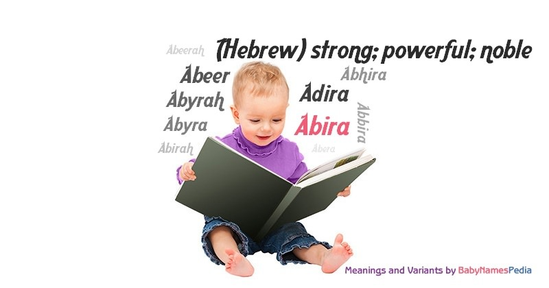 Meaning of the name Abira