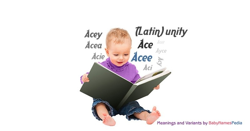 Meaning of the name Acee