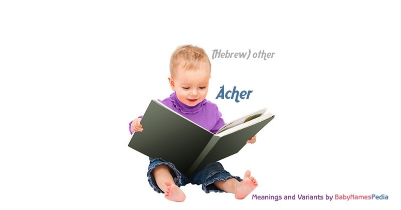 Meaning of the name Acher