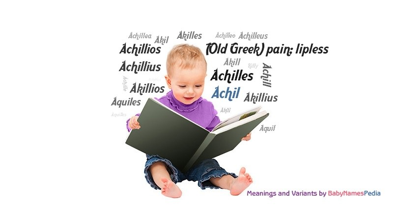 Meaning of the name Achil