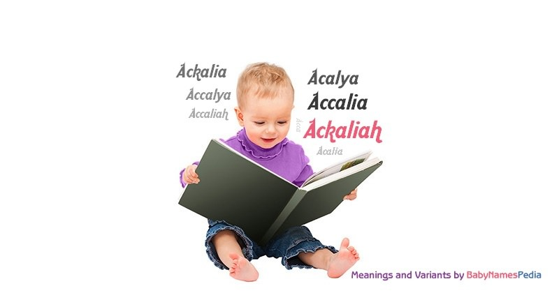 Meaning of the name Ackaliah