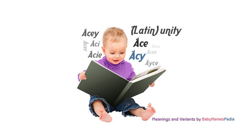 Meaning of the name Acy