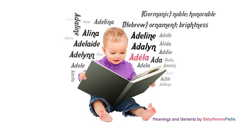 Meaning of the name Adéla