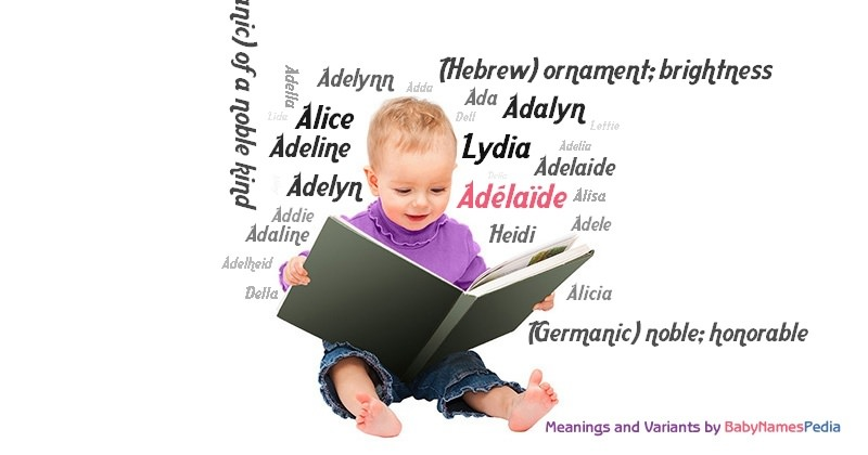 Meaning of the name Adélaïde