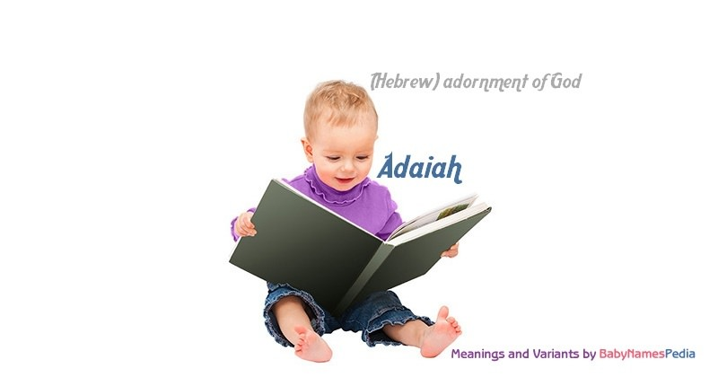 Meaning of the name Adaiah