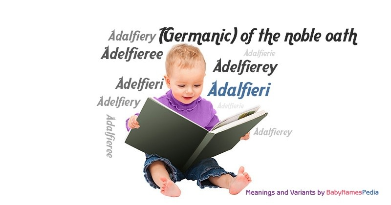 Meaning of the name Adalfieri