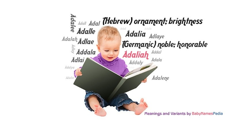 Meaning of the name Adaliah