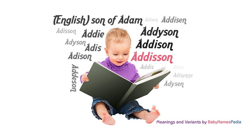 Meaning of the name Addisson