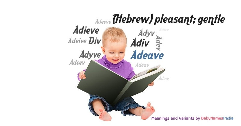 Meaning of the name Adeave