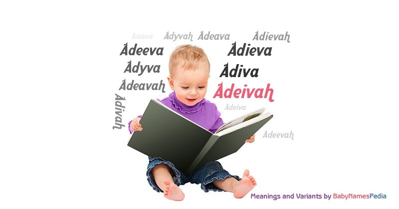 Meaning of the name Adeivah