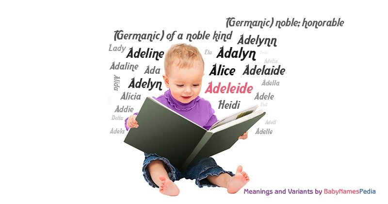 Meaning of the name Adeleide