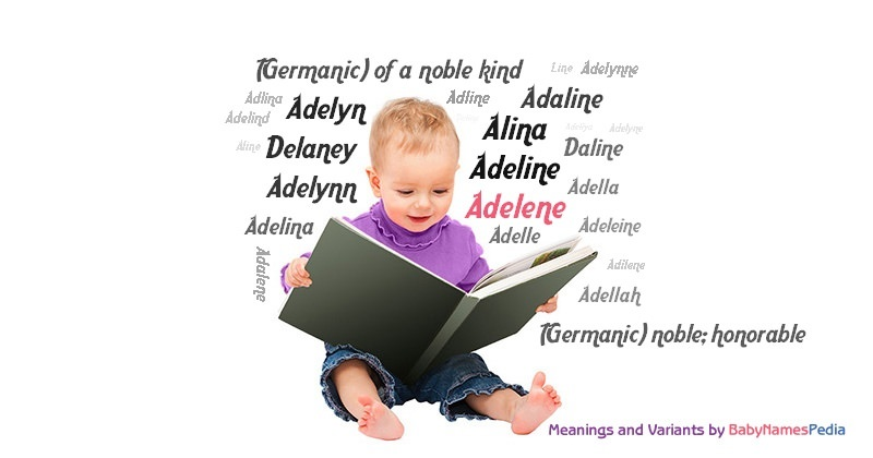 Meaning of the name Adelene