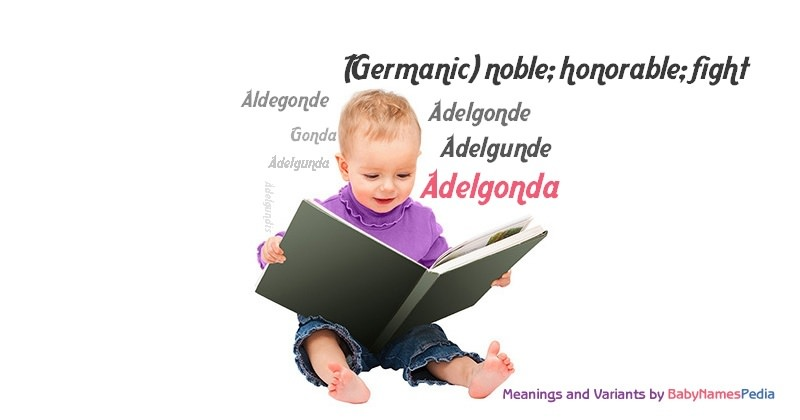 Meaning of the name Adelgonda