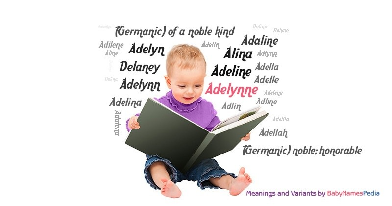 Meaning of the name Adelynne