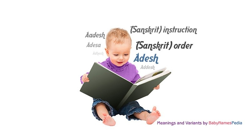 Meaning of the name Adesh