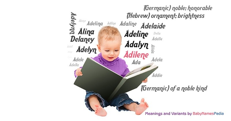 Meaning of the name Adilene