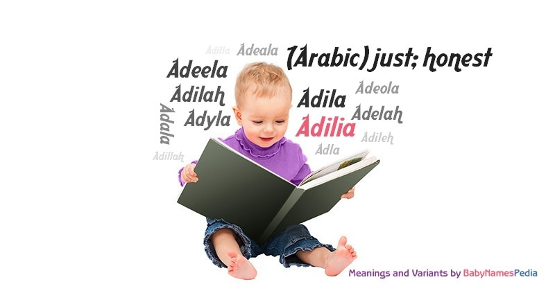 Meaning of the name Adilia