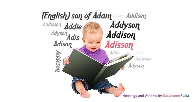 Meaning of the name Adisson