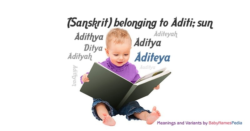 Meaning of the name Aditeya