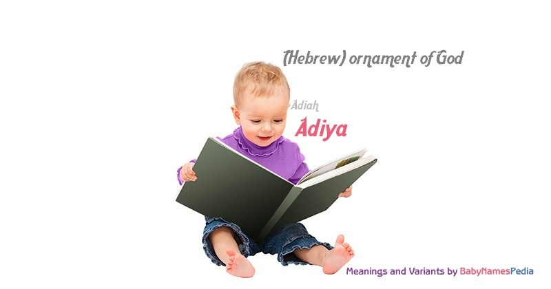 Meaning of the name Adiya