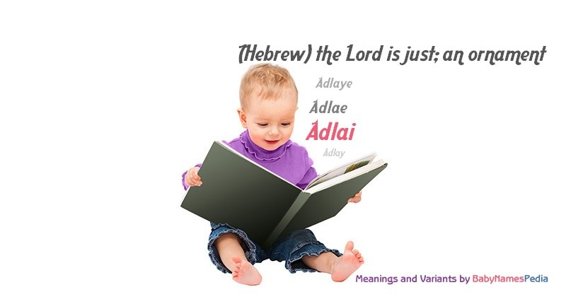 Meaning of the name Adlai