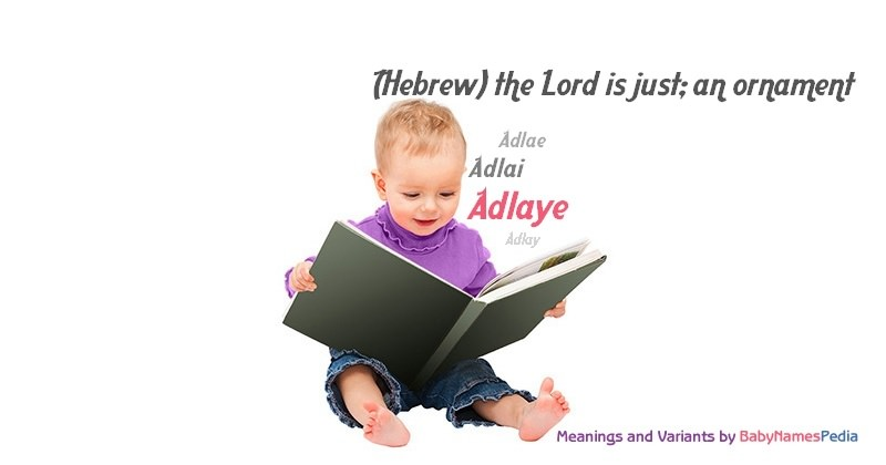 Meaning of the name Adlaye