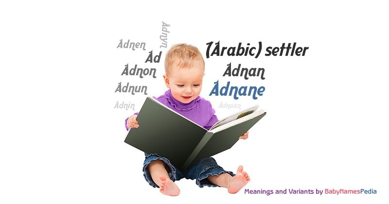 Meaning of the name Adnane