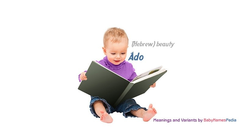 Meaning of the name Ado