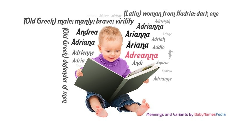 Meaning of the name Adreanna