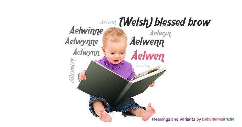 Meaning of the name Aelwen
