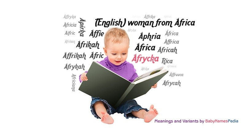 Meaning of the name Afrycka