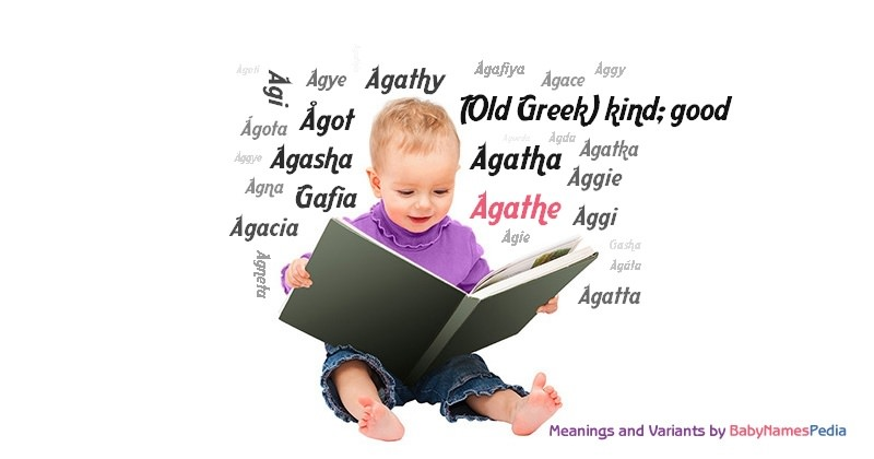 Meaning of the name Agathe