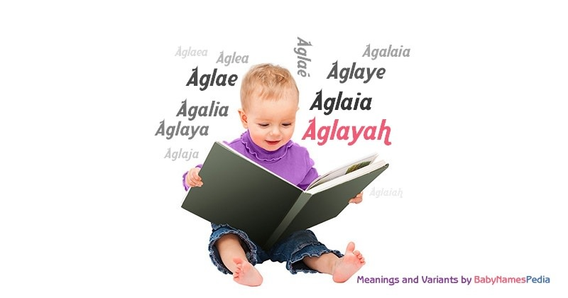Meaning of the name Aglayah