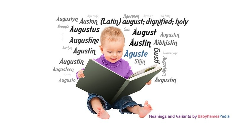 Meaning of the name Aguste